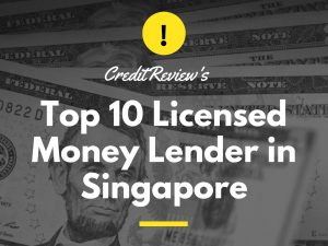 Top 10 Licensed Money Lender Singapore