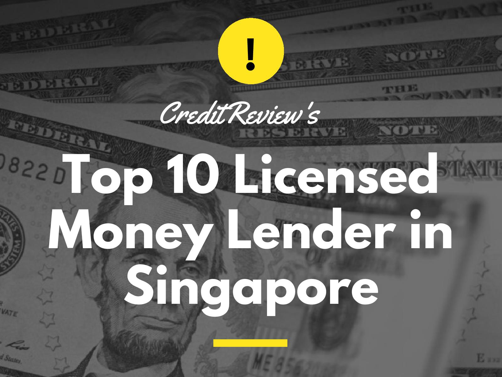 Top 10 Licensed Money Lender Singapore