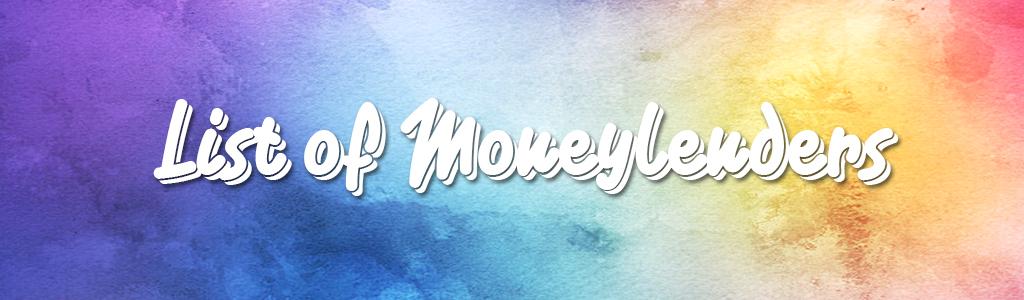 List of Moneylenders